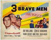 Film poster for 3 Brave Men, 1956.  From the film Wikipedia page